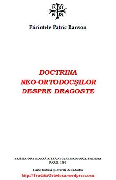 Părintele Patric Ranson 'Doctrina neo-ortodocşilor despre dragoste'