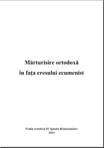 Mărturisire de Credinţă Ortodoxă în faţa eresului ecumenist